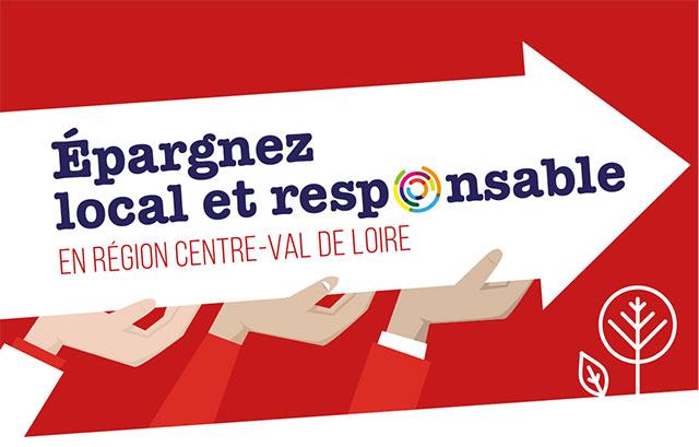 Épargnez local et responsable EN RÉGION CENTRE-VAL DE LOIRE