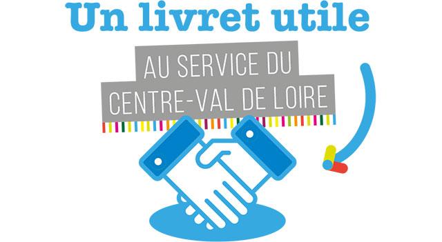 Un livret utile AU SERVICE DU CENTRE-VAL DE LOIRE